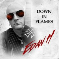 Edan Hoy – Down In Flames