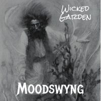Moodswyng – Wicked Garden (Fragment)