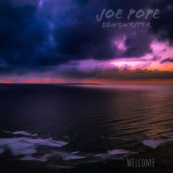 Joe Pope – Welcome