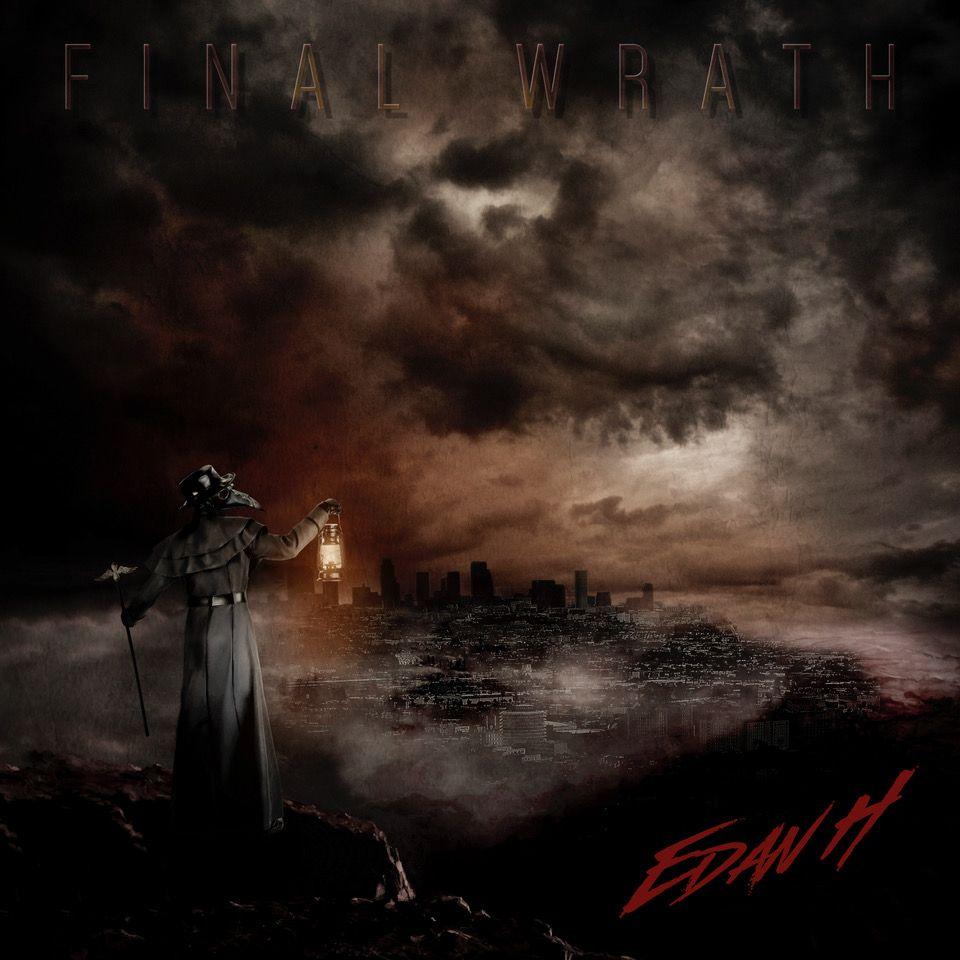 Edan Hoy – The Final Wrath