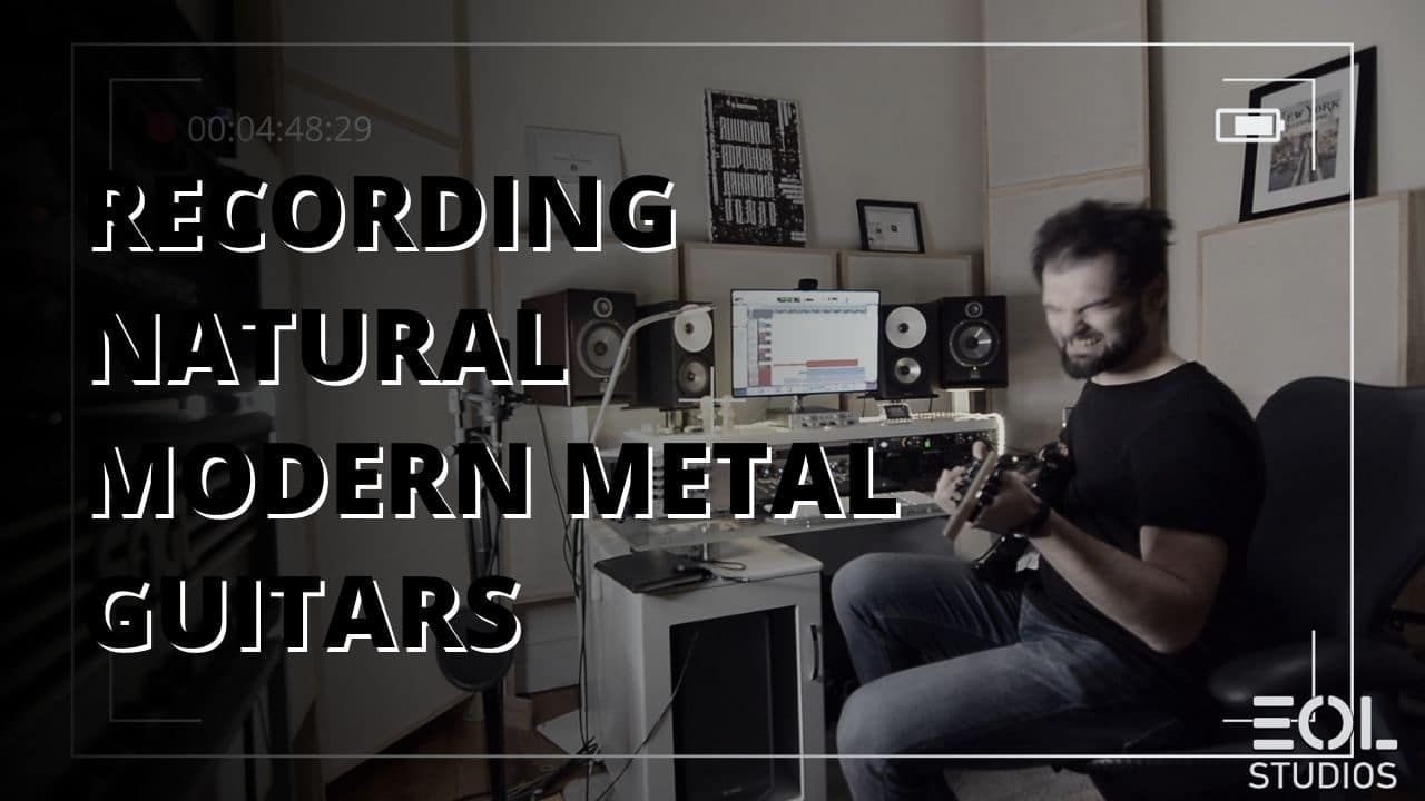 Recording Natural Modern Metal Guitars for The Overcoming Project – EOL Studios Documentary II
